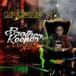 [Music] clef onyeigba brother keeper cover