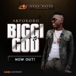 [Music] Akpororo – Biggi God