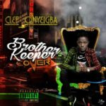 [Music] clef onyeigba brother keeper cover