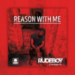 [Music] Rudeboy (Paul Psquare) – Reason With Me