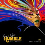 [Music] Emma Nyra ft. Mr. Real – Humble