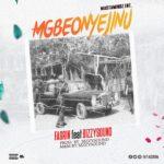 FaGrin - Mgbeonyejinu ft bizzysoundz