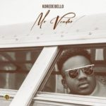 [Music] Korede Bello – Mr Vendor