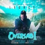 [Music] Legacy – OverSabi