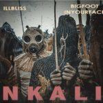 [Music] Illbliss x Bigfootinyourface – Nkali