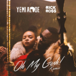 [Music Audio/Video] Yemi Alade ft Rick Ross – Oh My Gosh (Remix)