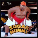 "[Music] Teni – ""Sugar Mummy"" (Prod. By Rexxie x JaySynthsBeatz)"