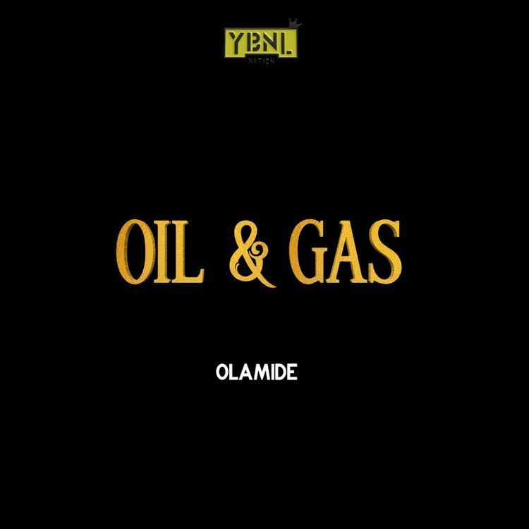 Music] olamide oil and Gas - 9jalatest
