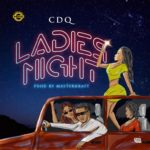 [Music] cDQ ladies night