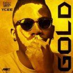 [Music] Ycee – Gold