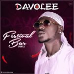 [Music] Davolee – Festival Bar (Part 2)