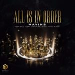 [Music] MAVINS ft. Don Jazzy, Rema, Korede Bello, DNA, Crayon – All Is In Order