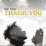 [Video] Mr Eazi thank you