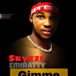 [Music] Skyzzi Emiratty Give me love