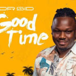 [Video] Dr sid Good time