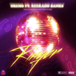 [Music] Dremo ft. Reekado Banks – Ringer
