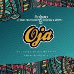 [Music] Fiokee ft. Skiibii x Masterkraft x DJ Neptune x Jaypizzle – Oja