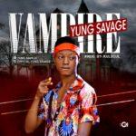 [Music] yung savage Vampire