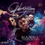 [Music] BlazerQ Gbojom ft Xbusta & F2