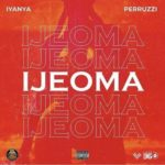 [Music] Iyanya ft. Peruzzi – Ijeoma