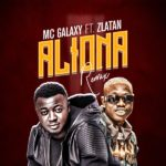 [Music] MC Galaxy ft. Zlatan – Aliona (Remix)