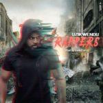 Uzikwendu – Rappers (Prod. Irock Classic)