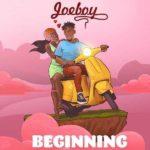 [Music] Joeboy Beginning