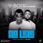 [Music] V-boy ft Oga wunder  No Lele