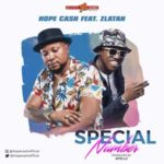 [Music] Hope Cash ft. Zlatan – Special Number