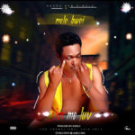 [Music] Melo Bwoi - Give Me Love Mp3