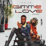 [Music] Chigga Gimme Love
