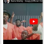 [VIDEO] Naira Marley ft. Zlatan – Soapy