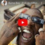 [Video] Burna Boy – Pull Up
