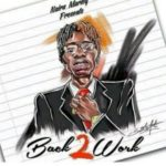 [Music] Naira Marley Back2work