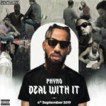 [Download Album] Phyno Deal With It