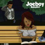 [Music] joeboy Baby Girl