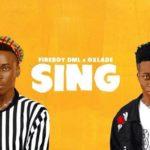 [Music] Fireboy DML x Oxlade – Sing