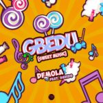 [MUSIC] Demola ft Davido – Gbedu