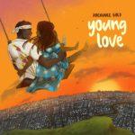 [MUSIC] Adekunle Gold – Young Love