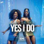 [MUSIC] Becca ft. Tiwa Savage – Yes I Do