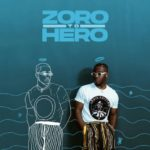 [Music] Zoro Zero  To Hero