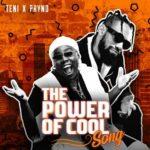 [ Music] Teni x Phyno – Power Of Cool