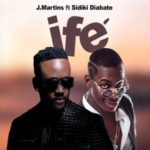 [Music]  J Martins ft. Sidiki Diabate  Ife