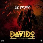 [Music] Lil Frosh – Davido