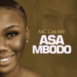 [Music] Mc Galaxy Asa Mbodo