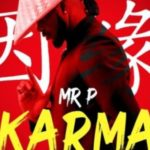 [MUSIC ] Mr P  Karma (Prod. GoldSwarm)