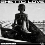 [music] Wizkid Ghetto love