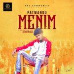[Music] Patwando MENIM