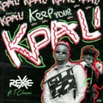 "[Music] Rexxie x T-Classic – ""Keep Your Kpali"""