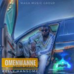 [MUSIC]  Kelly Hansome – OmeNwanne (Reggae Version)